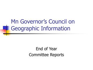Mn Governor�s Council on Geographic Information