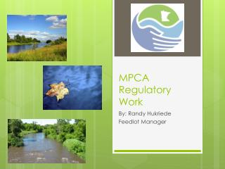 MPCA Regulatory Work