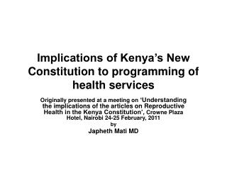Implications of Kenya's New Constitution to programming of health services