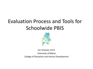 Evaluation Process and Tools for Schoolwide PBIS