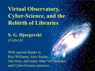 Virtual Observatory, Cyber-Science, and the Rebirth of Libraries