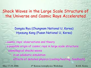 Shock Waves in the Large Scale Structure of the Universe and Cosmic Rays Accelerated