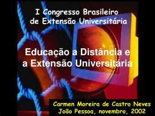 Educação a Distância e  a Extensão Universitária