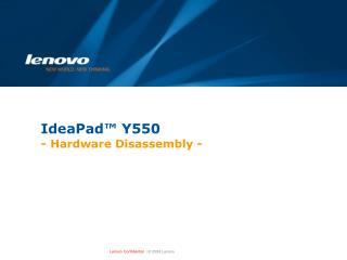 IdeaPad™ Y550  -  Hardware Disassembly  -