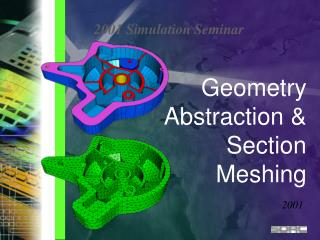 Geometry Abstraction & Section Meshing