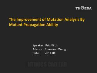 The Improvement of Mutation Analysis By Mutant Propagation Ability