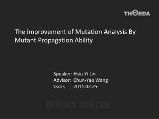 The improvement of Mutation Analysis By Mutant Propagation Ability