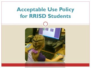 Acceptable Use Policy for RRISD Students