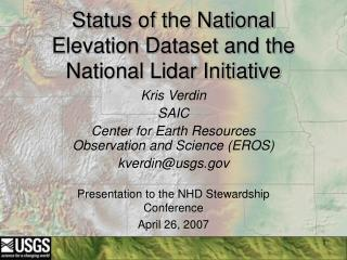 Status of the National Elevation Dataset and the National Lidar Initiative