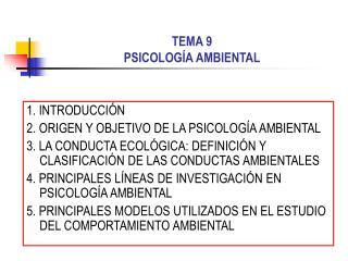 TEMA 9 PSICOLOGÍA AMBIENTAL