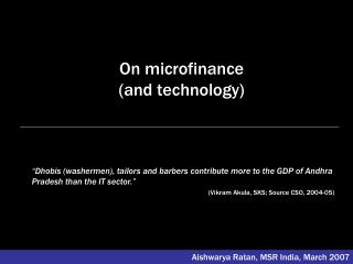 On microfinance  and technology