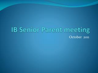 IB Senior Parent meeting