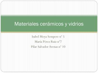 Materiales cerámicos y vidrios