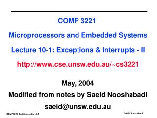 May, 2004 Modified from notes by Saeid Nooshabadi saeid@unsw.au