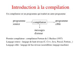 Introduction � la compilation
