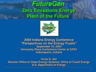 FutureGen  Zero Emissions Energy  Plant of the Future