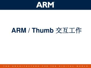ARM / Thumb  ????