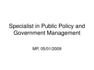Specialist in Public Policy and Government Management