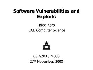Software Vulnerabilities and Exploits