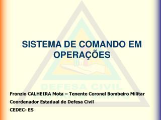 SISTEMA DE COMANDO EM OPERA��ES