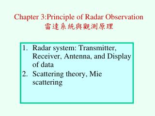 Chapter 3:Principle of Radar Observation 雷達系統與觀測原理