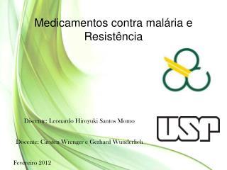 Medicamentos contra malária e Resistência
