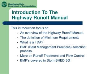 Introduction To The  Highway Runoff Manual