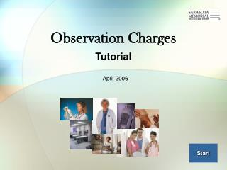 Observation Charges