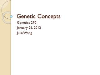 Genetic Concepts