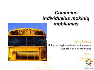 Comenius individualus mokinių mobilumas