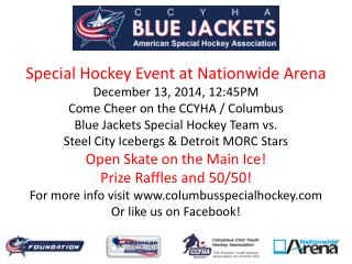 Special Hockey Event at Nationwide Arena December 13, 2014, 12:45PM