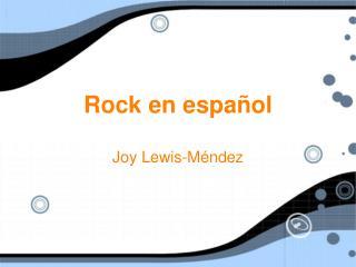 Rock en espa ñol