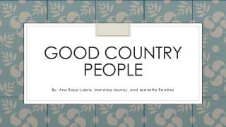 Good Country People
