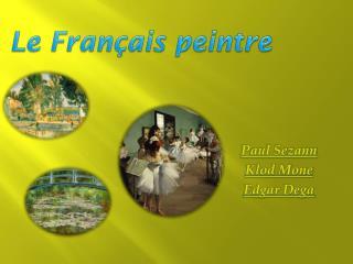 Le Français peintre
