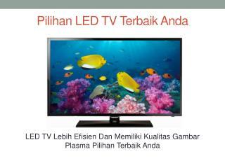 Pilihan LED TV Terbaik Anda