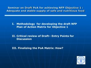 Methodology  for developing the draft NFP Plan of Action Matrix for Objective 1