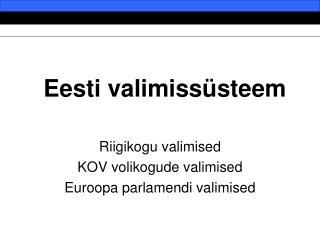 Eesti valimissüsteem