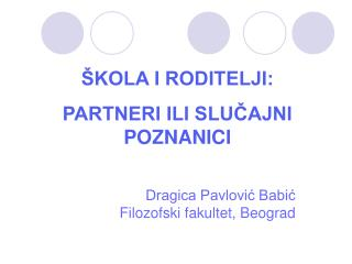 Dragica Pavlović Babić Filozofski fakultet, Beograd