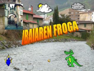 IBAIAREN FROGA