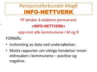 Pensjonistforbundet MogR INFO-NETTVERK