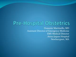Pre-Hospital Obstetrics