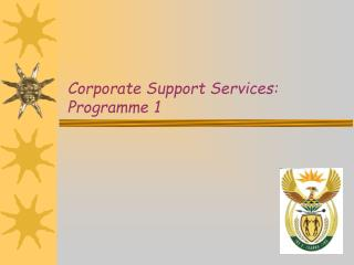 Corporate Support Services: Programme 1