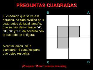 PREGUNTAS CUADRADAS