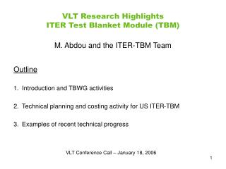 VLT Research Highlights  ITER Test Blanket Module (TBM)