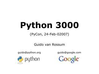 Python 3000 (PyCon, 24-Feb-02007)