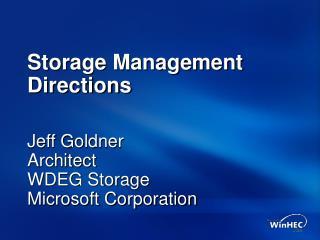 Storage Management Directions