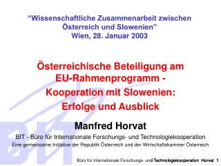Büro für Internationale Forschungs- und Technologiekooperation  Horvat   1