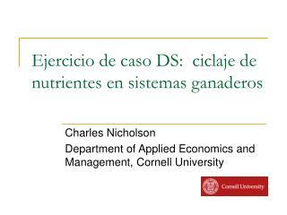 Ejercicio de caso DS:  ciclaje de nutrientes en sistemas ganaderos