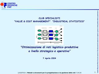 "CLUB SPECIALISTI ""VALUE & COST MANAGEMENT""  ""INDUSTRIAL STATISTICS"""