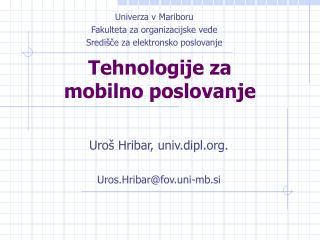 Tehnologije za  mobilno poslovanje
